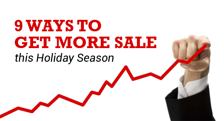 9 Ways to Get More Sales this Holiday Season