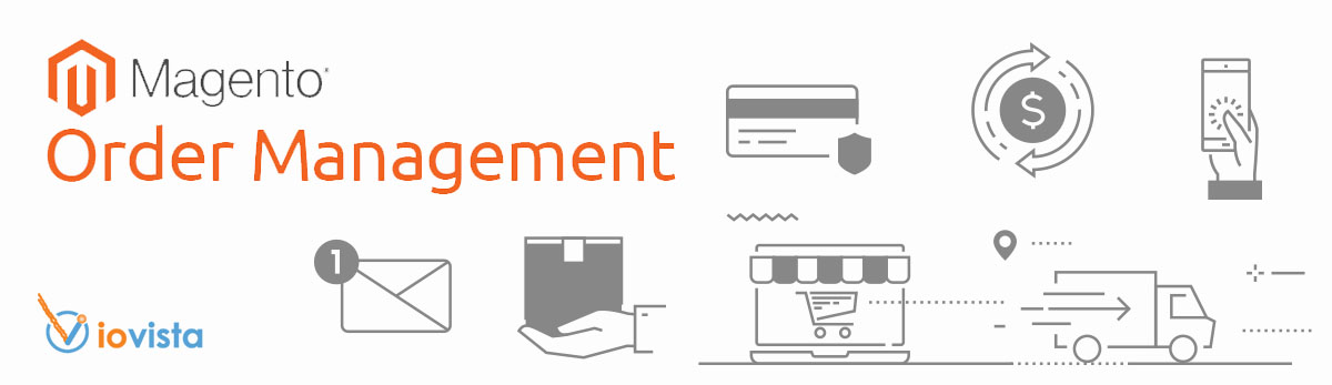Magento Order Management System (OMS) – A Fine-Tuned Ecommerce Machine