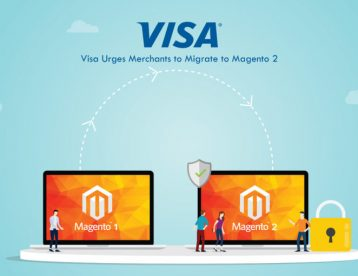 Your Developer Has Informed You | Magento Has Told You | Now Visa Is Telling You…