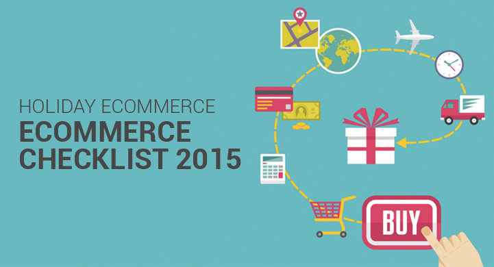 Holiday eCommerce Checklist 2015
