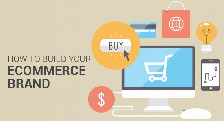 How To Build Your Ecommerce Brand