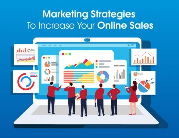 Eight Marketing Strategies To Increase Your Online Sales
