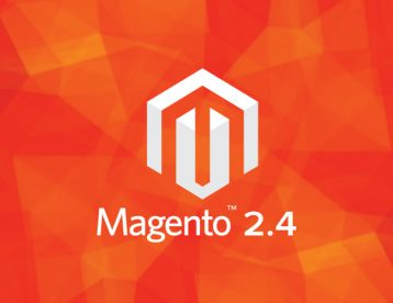 Magento 2.4.0 Release - Feature Highlights, Upgrades and Improvements