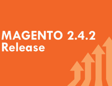 Gear up for Miraculous Digital Commerce Growth with Magento 2.4.2