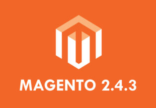 Magento 2.4.3 has arrived! Everything you Need to Know